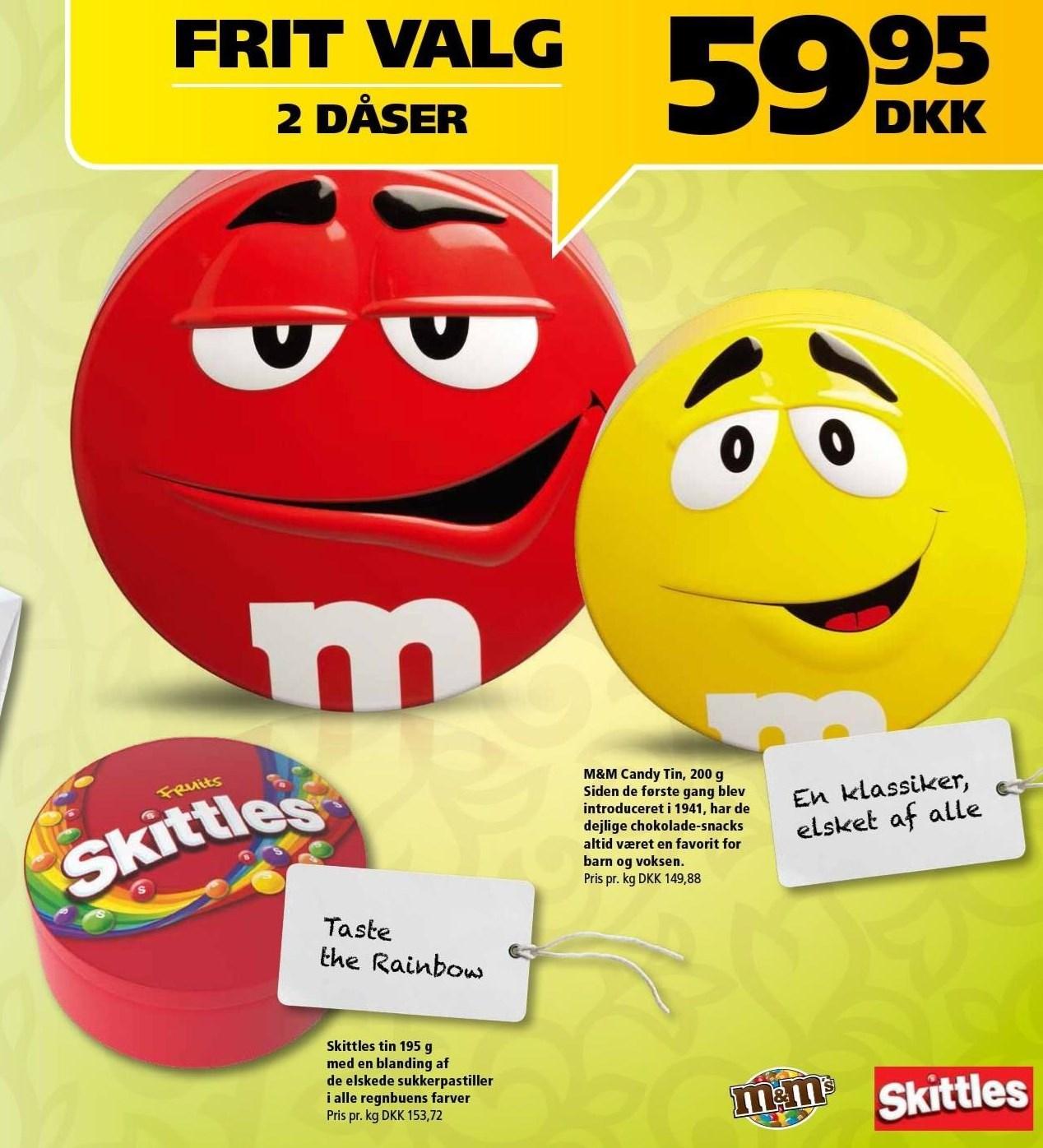 M&M eller Skittles tin 2 ds.