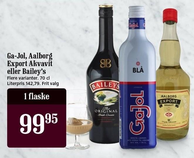 Ga-Jol, Aalborg Export Akvavit eller Bailey's