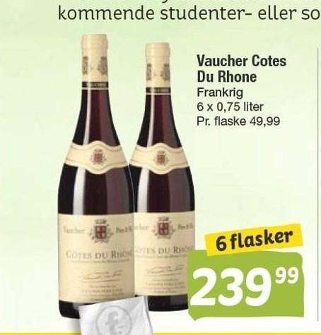 Vaucher Cotes Du Rhone 6 fl.