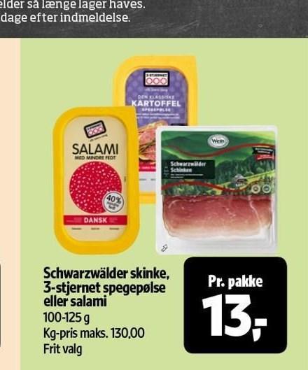Schwarzwälder skinke, 3-stjernet spegepølse el. salami