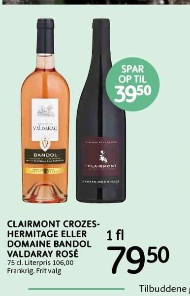 Clairmont crozes hermitage eller domaine bandol valdaray rosé