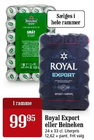 Royal Export eller Heineken