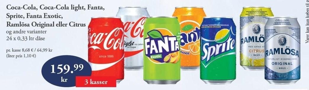 Coca-cola, Coca-cola light, Fanta, Sprite, Fanta Exotic, Ramlösa original eller citrus